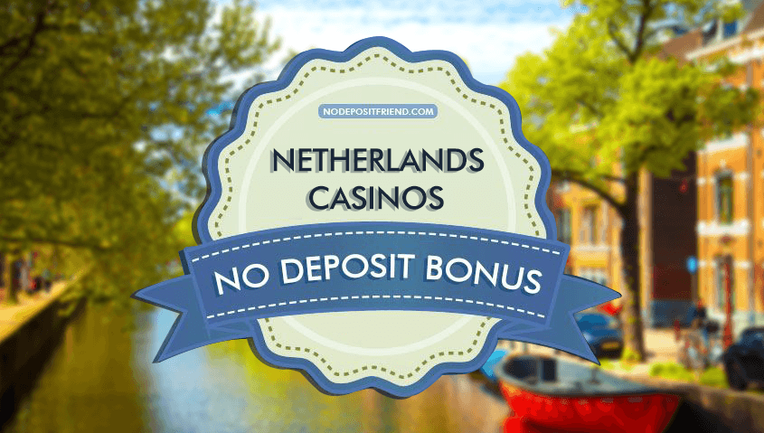 Dutch No Deposit Casinos