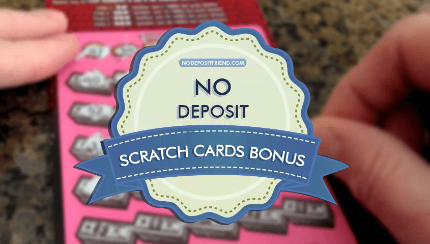 Free Scratch Cards No Deposit Bonus